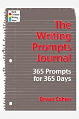 The Writing Prompts Journal: 365 Prompts for 365 Days Paperback