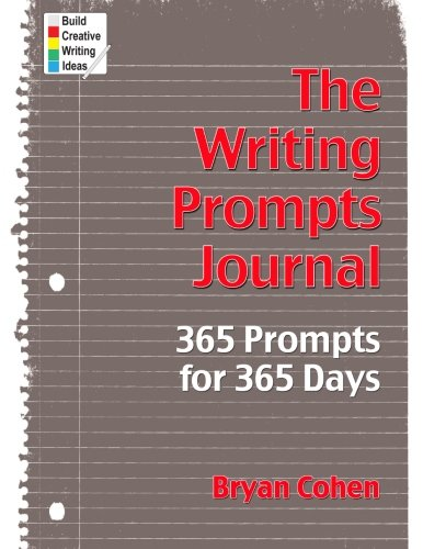 Best Writing Prompts - The Writing Prompts Journal: 365 Prompts