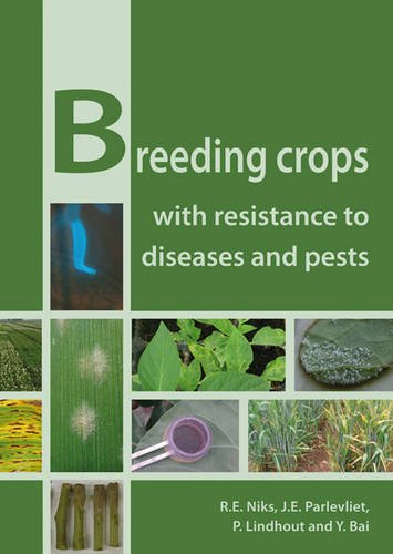 Breeding Crops with Resistance to Diseases and Pests por R. E. Niks,J. E. Parlevliet,P. Lindhout,Y. Bai