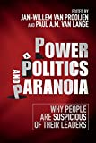 img - for Power, Politics, and Paranoia: Why People are Suspicious of their Leaders book / textbook / text book
