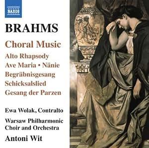 Choral Music: Alto Rhapsody & Gesang Der Parzenb