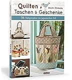 Quilten - Taschen & Geschenke: 36 Nähprojekte im japanischen Stil