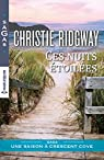 Ces nuits étoilées : Saga Une saison à Crescent cove par Ridgway