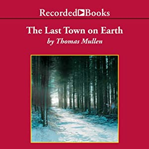 Last Town on Earth Audiobook