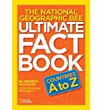 img - for [(The National Geographic Bee Ultimate Fact Book: Countries A to Z )] [Author: Andrew Wojtanik] [Feb-2012] book / textbook / text book
