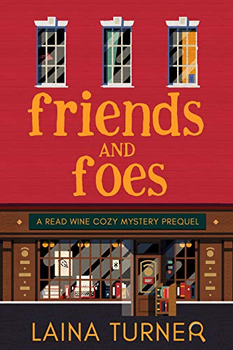 Friends and Foes (A Read Wine Bookstore Cozy Mystery -