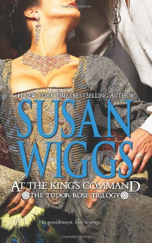 at-the-kings-command-the-tudor-rose-trilogy