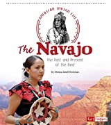 The Navajo: The Past and Present of the Diné (American Indian Life)