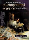 A Practical Introduction to Management Science by Mr Donald Waters (1998-03-17)