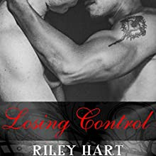 Losing Control Audiobook by Riley Hart Narrated by Jack DuPont