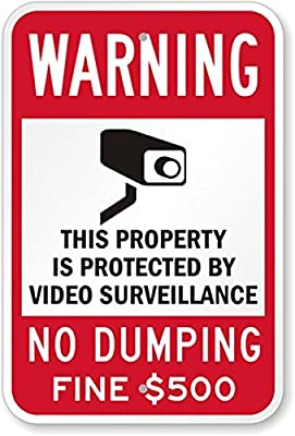 """SmartSign Warning - Property Protected by Video Surveillance, No Dumping Sign 12"""" x 18"""" 3M Engineer Grade Reflective Aluminum from SmartSign"""