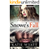 Mail Order Bride: Snowe's Fall: Inspirational Historical Western (Pioneer Wilderness Romance series Book 7)