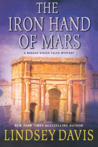 Download The Iron Hand of Mars: A Marcus Didius Falco Mystery (Marcus Didius Falco Mysteries) ebook