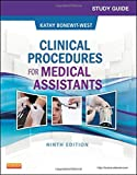 Study Guide for Clinical Procedures for Medical Assistants, 9e