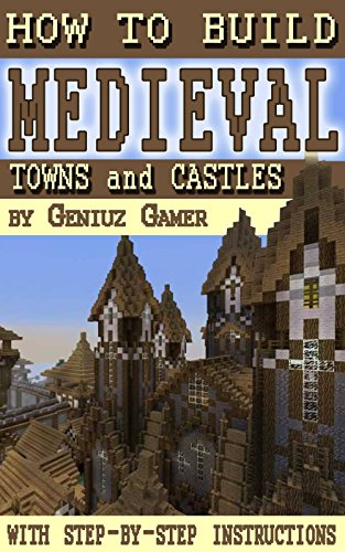 Build Medieval Towns Castles instructions ebook product image