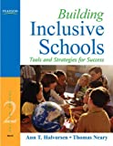 Building Inclusive Schools: Tools and Strategies for Success (2nd Edition)