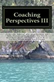 Coaching Perspectives III, Cathy Liska and Jennifer Connell, 1492914665