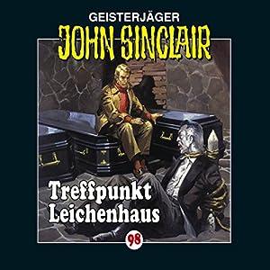 Treffpunkt Leichenhaus (John Sinclair 98) Hörspiel