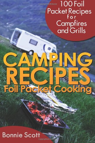 Download Camping Recipes: Foil Packet Cooking PDF