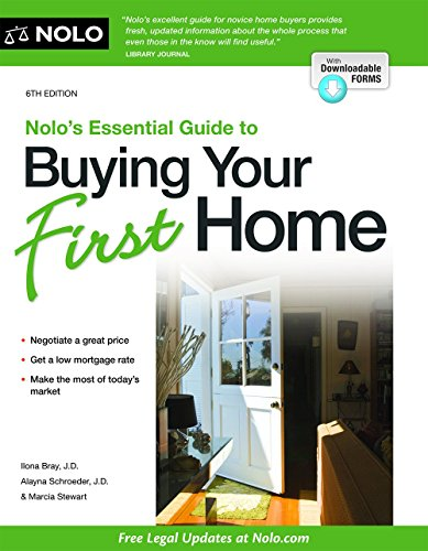 Nolo's Essential Guide to Buying Your First Home (Nolo's Essential Guidel to Buying Your First (Home Buy Book)