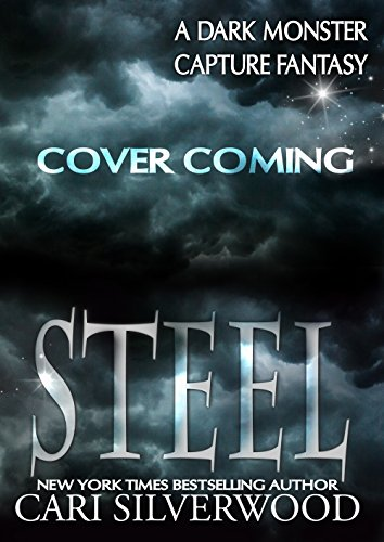 Steel: Dark Monster Capture Fantasy (Dark Monster Fantasy Book 2)