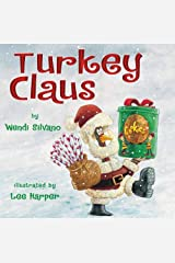 Turkey Claus (Turkey Trouble Book 2) Kindle Edition