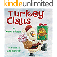 Turkey Claus (Turkey Trouble Book 2)