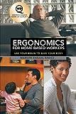 Ergonomics for Home-Based Workers, Marilyn Ekdahl Ravicz, 1458209423