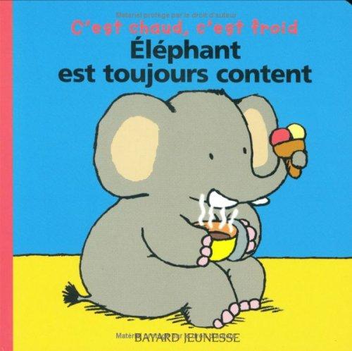 Elephant Est Toujours Content (French Edition) pdf
