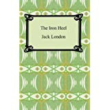 The Iron Heel [with Biographical Introduction]