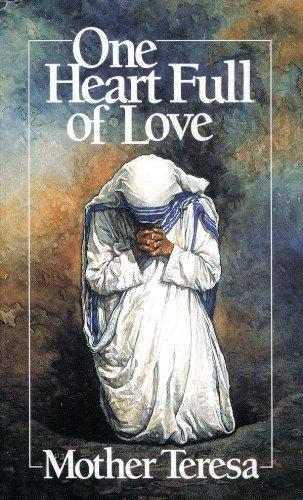 One Heart Full of Love: Mother Teresa