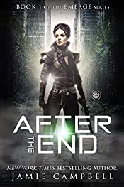 After The End (The Emerge Series Book 1)