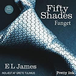 Fifty Shades - Fanget [Fifty Shades of Grey - Danish Edition]