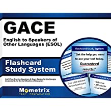 GACE English to Speakers of Other Languages (ESOL) Flashcard Study System: GACE Test Practice Questions & Exam...