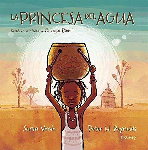 La princesa del agua / The Water Princess (Spanish Edition)