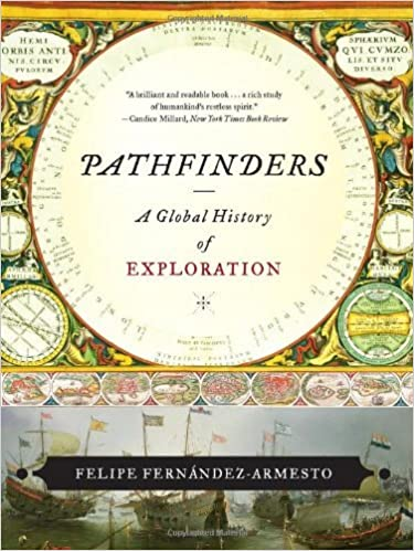 Book Pathfinders: A Global History of Exploration by Felipe Fern?ndez-Armesto (2007-10-17)