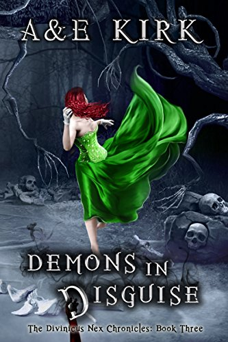 Demons in Disguise: A Paranormal Urban Fantasy Romance Thriller (The Divinicus Nex Chronicles Book 3) (English Edition)