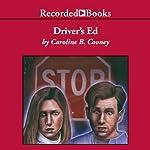 Driver's Ed | Caroline B. Cooney
