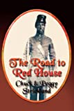 The Road to Red House, Chuck Strickland and Peggy Strickland, 1601451768