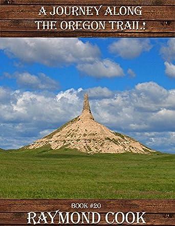 A Journey Along The Oregon Trail