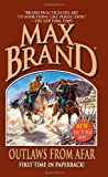 Outlaws from Afar, Max Brand, 0843961805