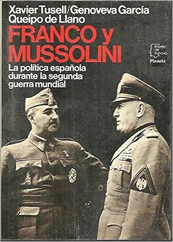 Franco y mussolini : una amistad fallida Espejo de España: Amazon ...
