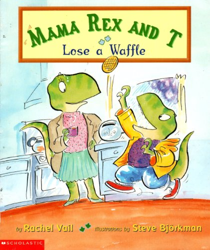 (Mama Rex and T lose a waffle)