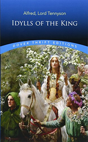 Idylls of the King (Dover Thrift Editions)