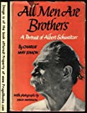 img - for All Men Are Brothers a Portrait of Albert Sweitzer book / textbook / text book