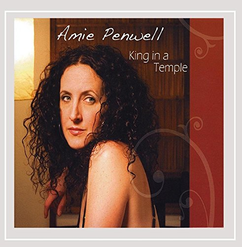 CD : Amie Penwell - King In A Temple (CD)