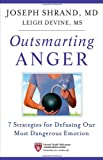 Outsmarting Anger, Joseph Shrand and Leigh Devine, 1118135482