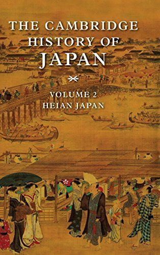 The Cambridge History of Japan, Vol. 2: Heian Japan (1999-07-28)