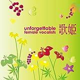 UTAHIME -UNFORGETTABLE FEMALE VOCALIST-