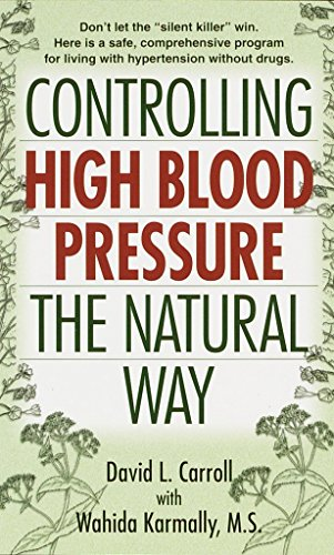 Controlling High Blood Pressure the Natural Way: Don